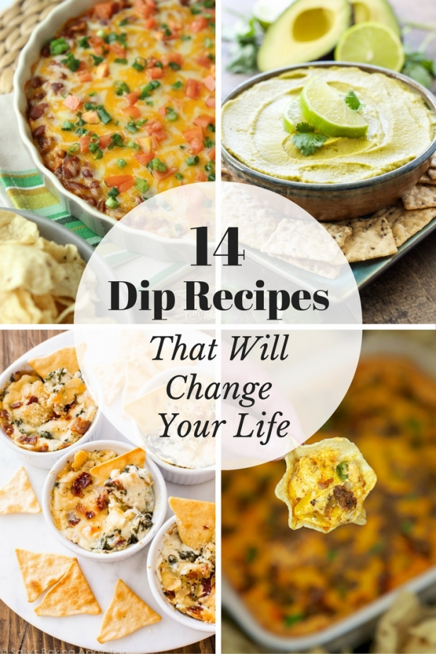 14 Dip Recipes That Will Change Your Life