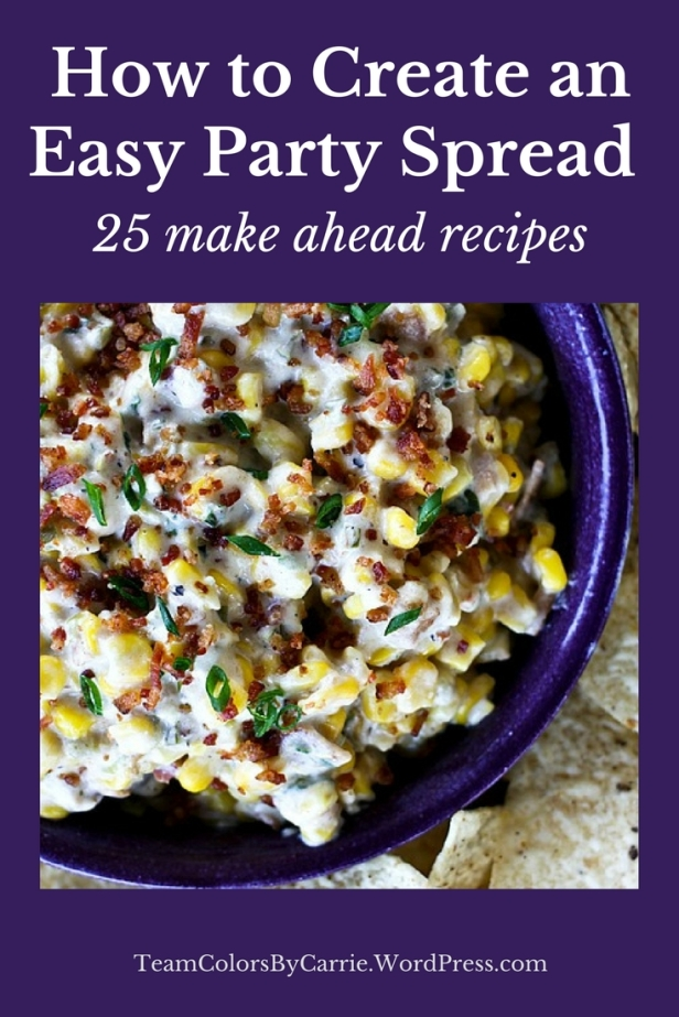 25 Make Ahead recipes for an easy party spread