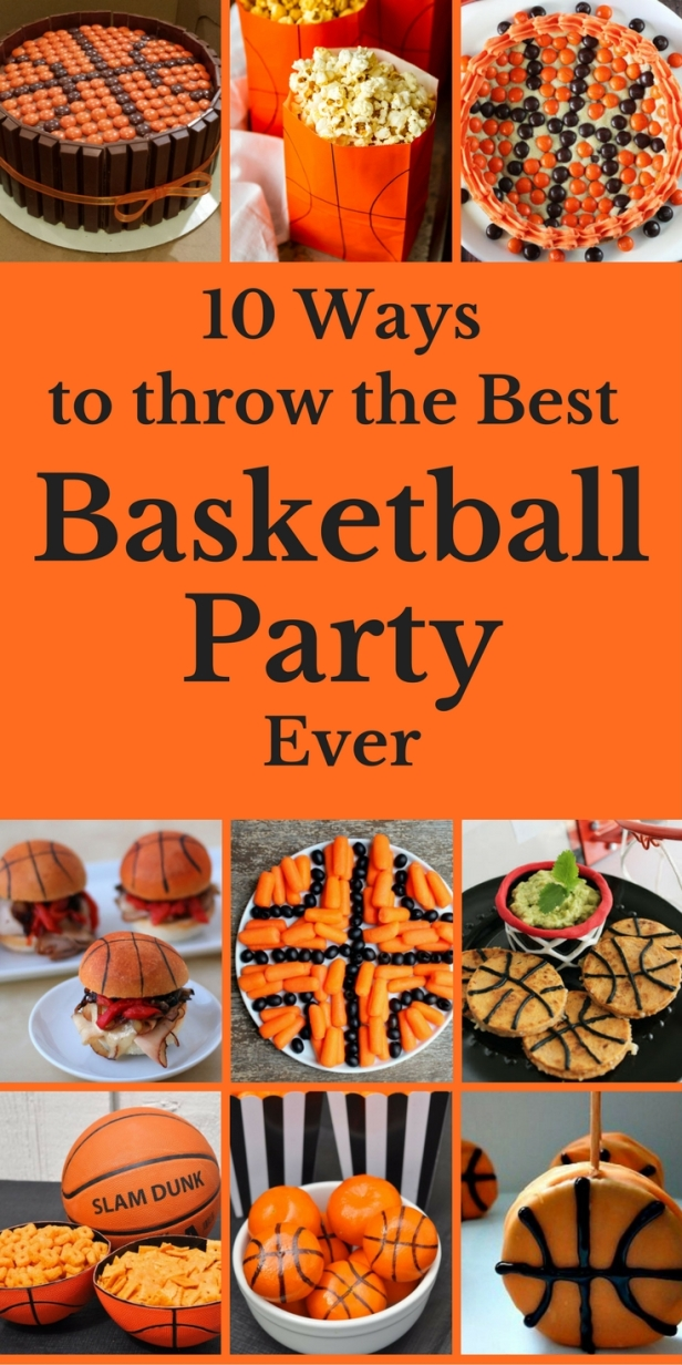 10 Ways to Throw The Best Basketball Party Ever