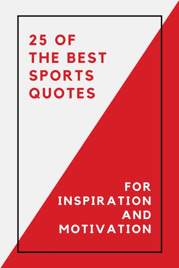 25 of the BEST Sports Quotes