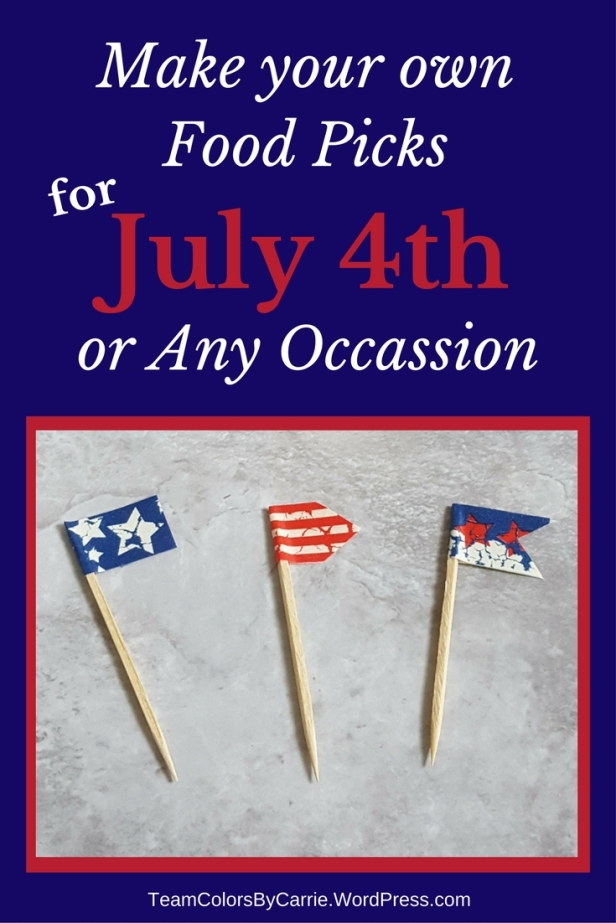 How to Create Amazing Food Picks for Any Occasion - July 4th patriotic picks