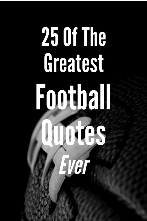 25 MORE of the Greatest Football Quotes Ever – Team Colors ...