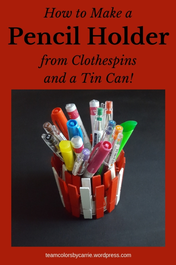 How to Make a Pencil Holder Out of Clothespins and a Tin Can (2)